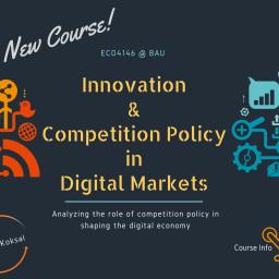 Dijital Pazarlarda İnovasyon ve Rekabet Politikası